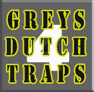 Greyhound Dutch Traps